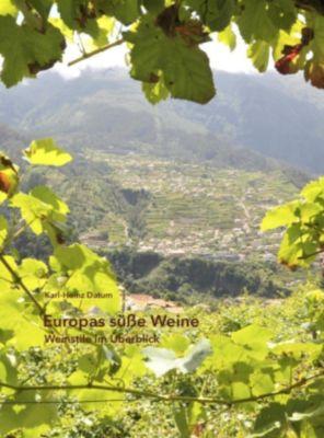 Europas süße Weine, Karl-Heinz Datum