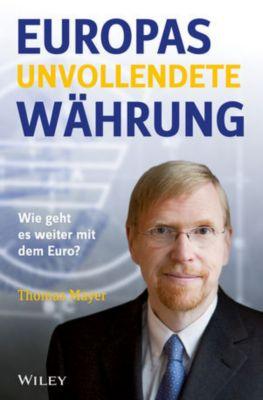 Europas unvollendete Währung, Thomas Mayer