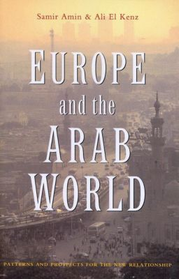 Europe and the Arab World, Samir Amin, Ali El Kenz