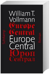 Europe Central - William T. Vollmann |