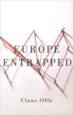 Europe Entrapped, Claus Offe