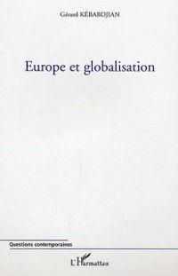 Europe et globalisation, KEBABDJIAN GERARD
