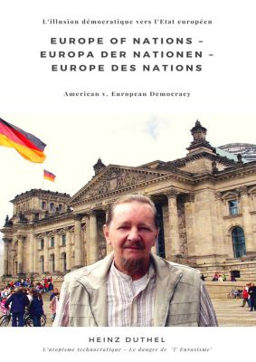 Europe of Nations – Europa der Nationen – Europe des Nations, Heinz Duthel