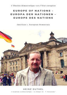 Europe of Nations – Europa der Nationen – Europe des Nations, Heinz Duthel
