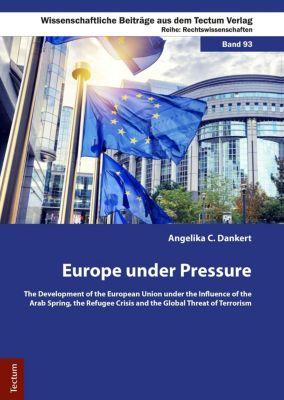 Europe under Pressure, Angelika C. Dankert