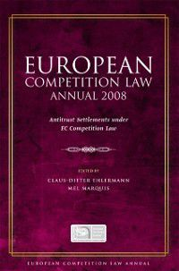 European Competition Law Annual: European Competition Law Annual 2008