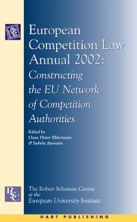 European Competition Law Annual: European Competition Law Annual 2002