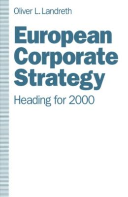 European Corporate Strategy, Oliver L. Landreth