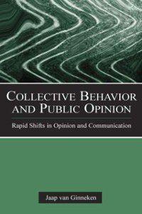 European Institute for the Media Series: Collective Behavior and Public Opinion, Jaap van Ginneken