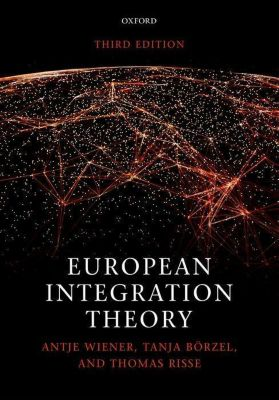 European Integration Theory, Antje Wiener, Tanja A. Börzel, Thomas Risse