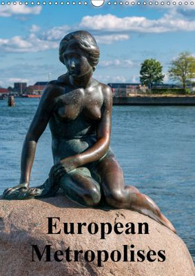 European Metropolises (Wall Calendar 2019 DIN A3 Portrait), Andreas Schoen
