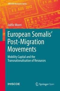 European Somalis' Post-Migration Movements, Joëlle Moret
