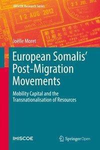 European Somalis' Post-Migration Movements, Joëlle Moret