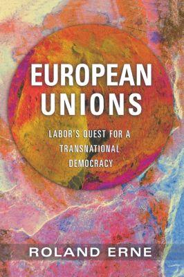 European Unions, Roland Erne