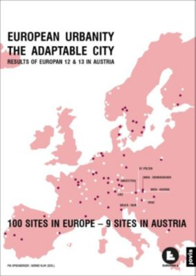 EUROPEAN URBANITY - THE ADAPTABLE CITY, Bernd Vlay, Pia Spiesberger