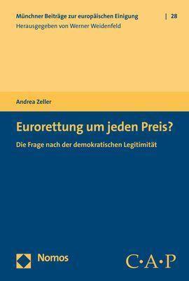 Eurorettung um jeden Preis?, Andrea Zeller