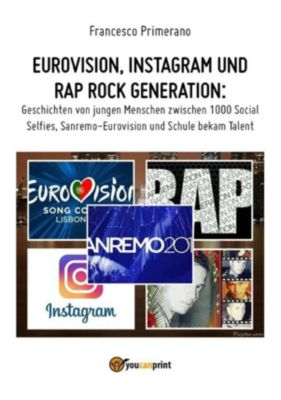 Eurovision, Instagram und rap rock generation. Geschichten von jungen Menschen zwischen 1000 Social Selfies, Sanremo-Eurovision und Schule bekam Talent, Francesco Primerano