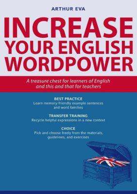 Eva, A: Increase Your English Wordpower - Arthur Eva |