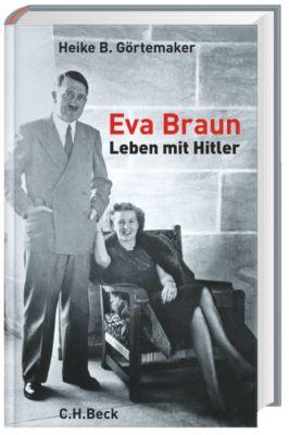 Eva Braun, Heike B. Görtemaker