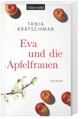 Eva und die Apfelfrauen, Tania Krätschmar
