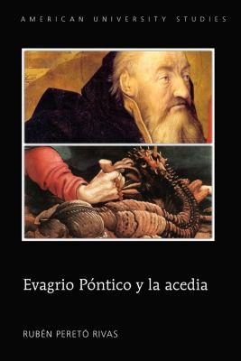 Evagrio Póntico y la acedia, Rubén Peretó Rivas