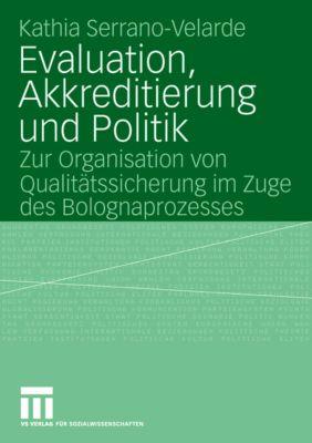 Evaluation, Akkreditierung und Politik, Kathia Serrano-Velarde