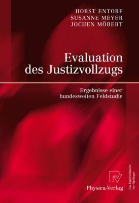Evaluation des Justizvollzugs, Horst Entorf, Susanne Meyer, Jochen Möbert