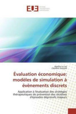 Évaluation économique: modèles de simulation à évènements discrets, Agathe Le Lay, Clément François