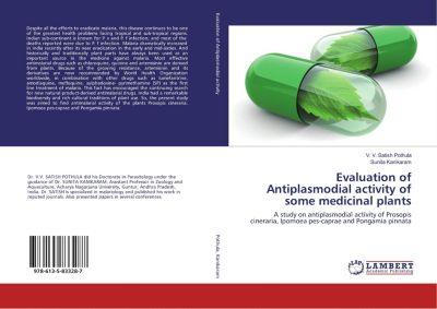 Evaluation of Antiplasmodial activity of some medicinal plants, V. V. Satish Pothula, SUNITA KANIKARAM