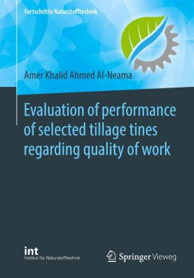 Evaluation of performance of selected tillage tines regarding quality of work, Amer Khalid Ahmed Al-Neama
