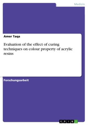 Evaluation of the effect of curing techniques on colour property of acrylic resins, Amer Taqa