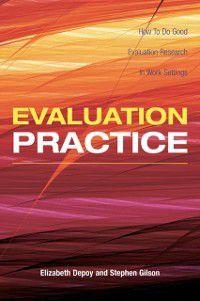 Evaluation Practice, Elizabeth DePoy, Stephen Gilson