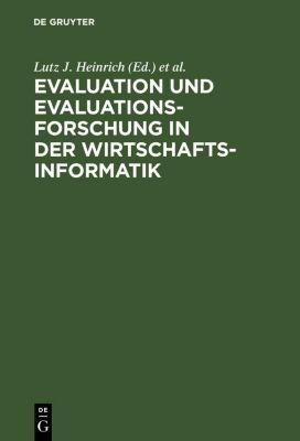 Evaluation und Evaluationsforschung in der Wirtschaftsinformatik