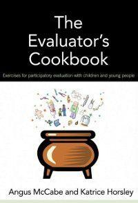Evaluator's Cookbook, Angus McCabe, Katrice Horsley