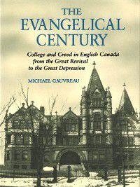 Evangelical Century, Michael Gauvreau