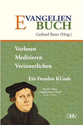 Evangelienbuch - Martin Luther |