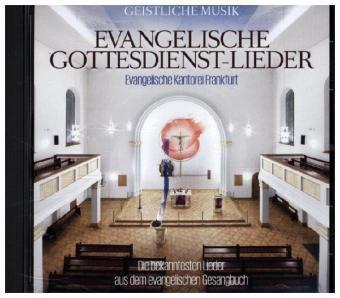 EVANGELISCHE GOTTESDIENST-LIEDER, Evangelische Kantorei Frankfurt