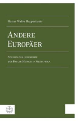 Evangelische Verlagsanstalt GmbH: Andere Europäer, Hanns Walter Huppenbauer
