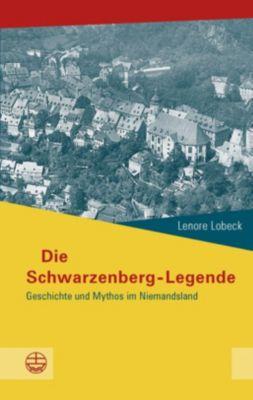 Evangelische Verlagsanstalt GmbH: Die Schwarzenberg-Legende, Lenore Lobeck