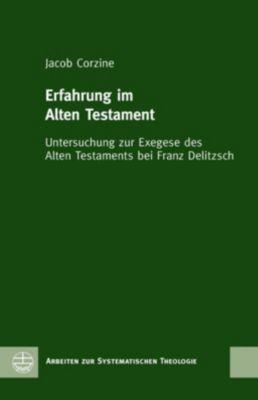 Evangelische Verlagsanstalt GmbH: Erfahrung im Alten Testament, Jacob Corzine