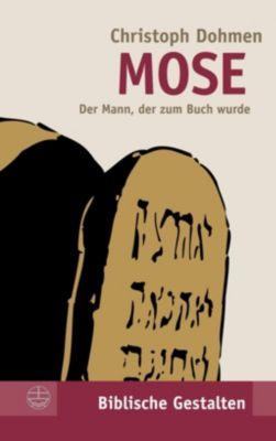 Evangelische Verlagsanstalt GmbH: Mose, Christoph Dohmen