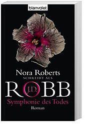 Eve Dallas Band 12: Symphonie des Todes - J. D. Robb pdf epub