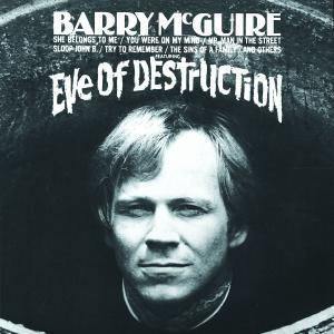 Eve Of Destruction, Barry Mcguire