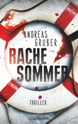 Evelyn Meyers & Walter Pulanski Band 1: Rachesommer, Andreas Gruber