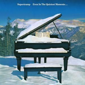 Even In The Quietest Moments, Supertramp
