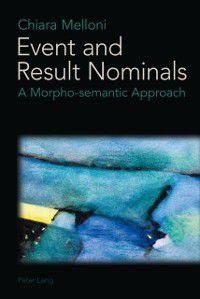 Event and Result Nominals, Chiara Melloni