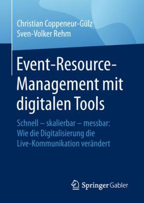 Event-Resource-Management mit digitalen Tools, Christian Coppeneur-Gülz, Sven-Volker Rehm