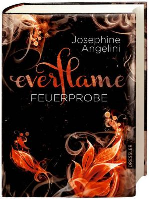 Everflame Band 1: Feuerprobe, Josephine Angelini