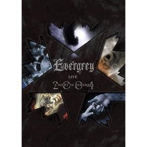 Evergrey - A Night to Remember, Evergrey