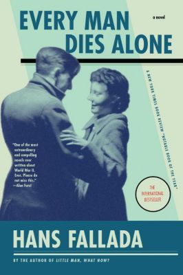 Every Man Dies Alone, Hans Fallada